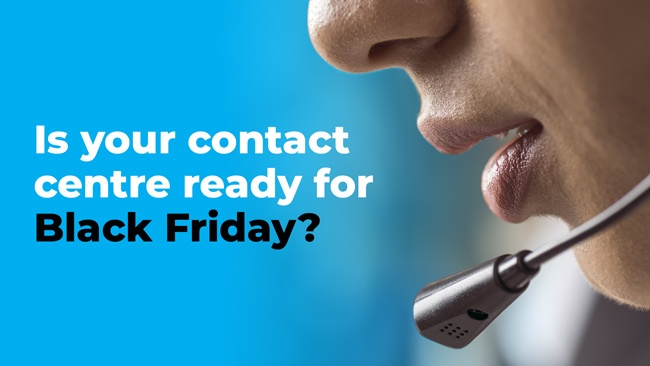 Our 3 tips to make sure your contact centre is ready for Black Friday